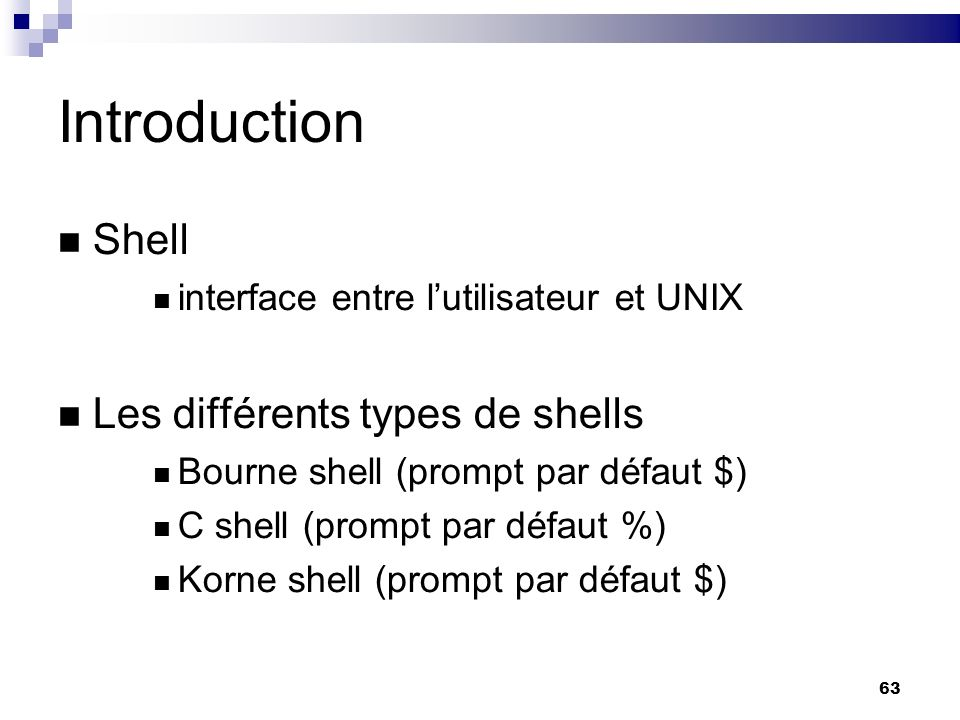Introduction Shell Les différents types de shells