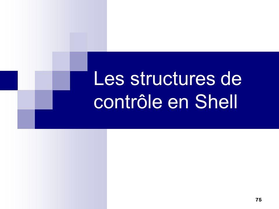 Les structures de contrôle en Shell