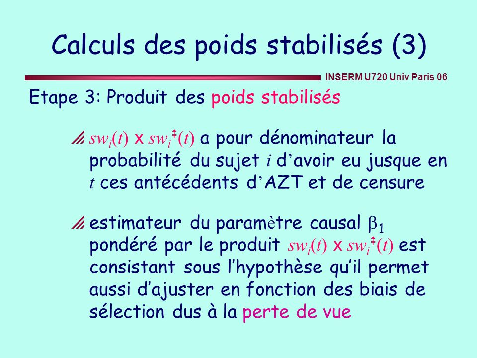 Calculs des poids stabilisés (3)