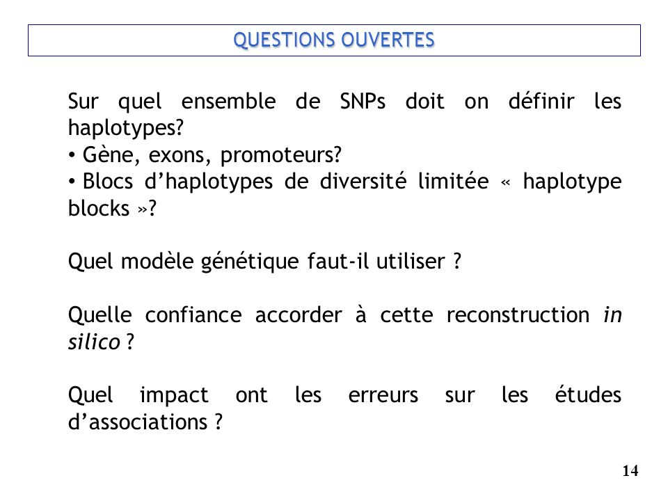 Sur quel ensemble de SNPs doit on définir les haplotypes