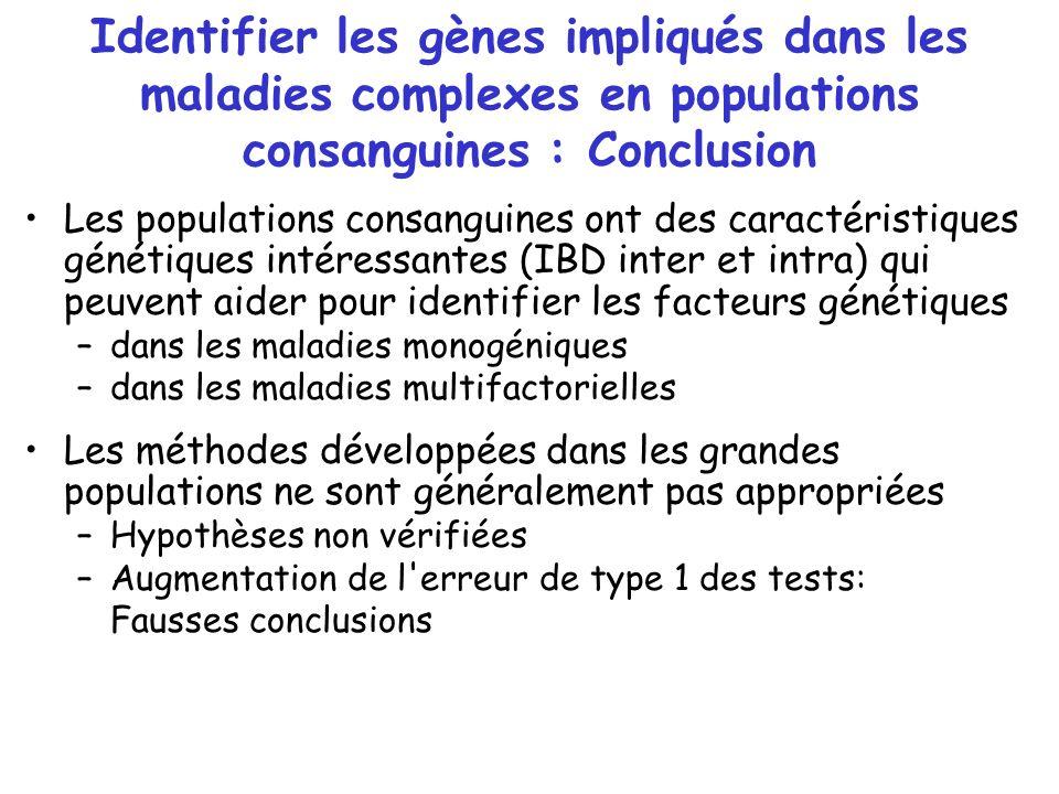 Identifier les gènes impliqués dans les maladies complexes en populations consanguines : Conclusion