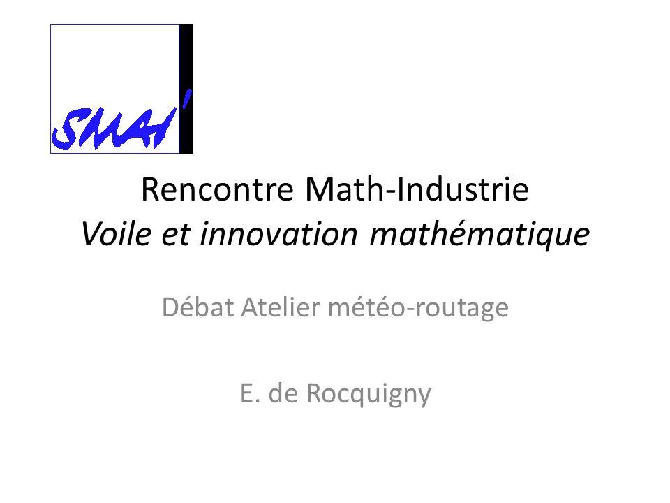 Rencontre Math-Industrie Voile et innovation mathématique