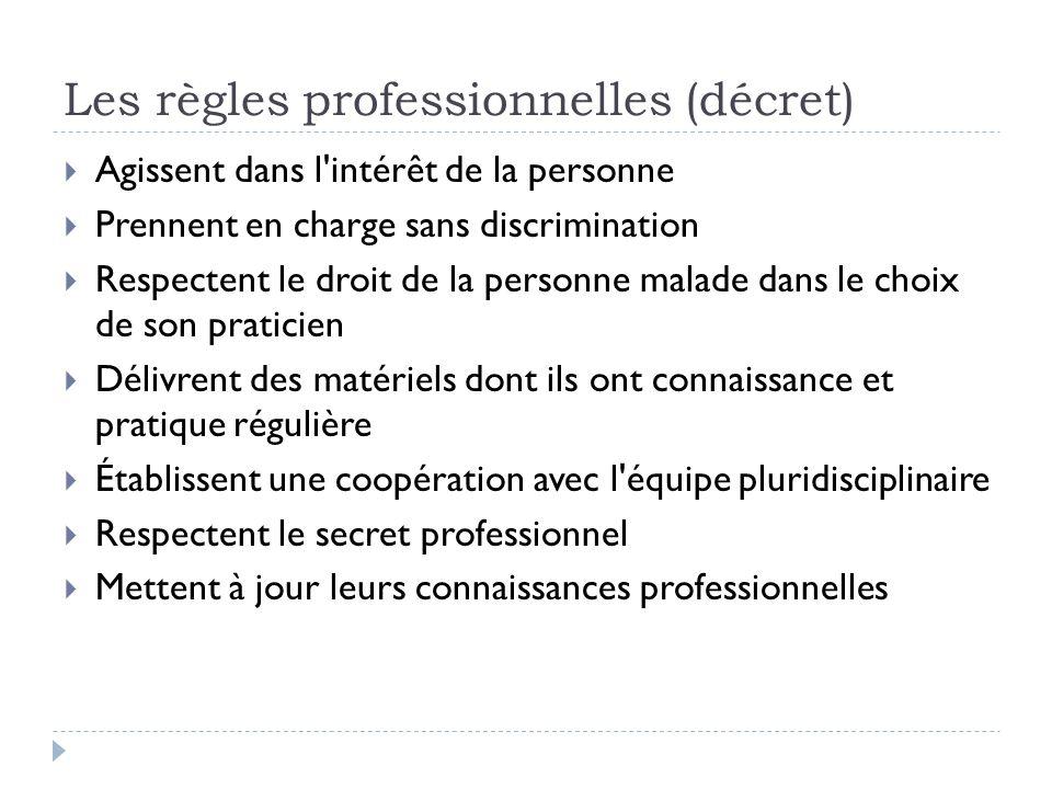 Les règles professionnelles (décret)