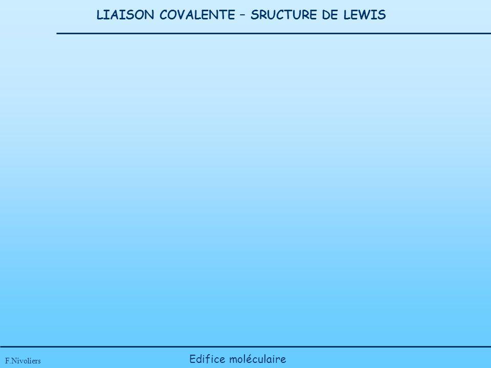 LIAISON COVALENTE – SRUCTURE DE LEWIS