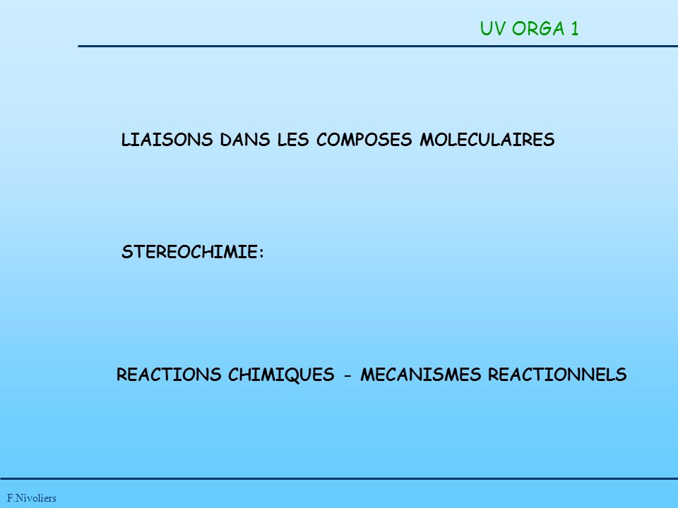 UV ORGA 1 LIAISONS DANS LES COMPOSES MOLECULAIRES STEREOCHIMIE: