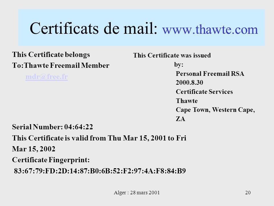 Certificats de mail: www.thawte.com