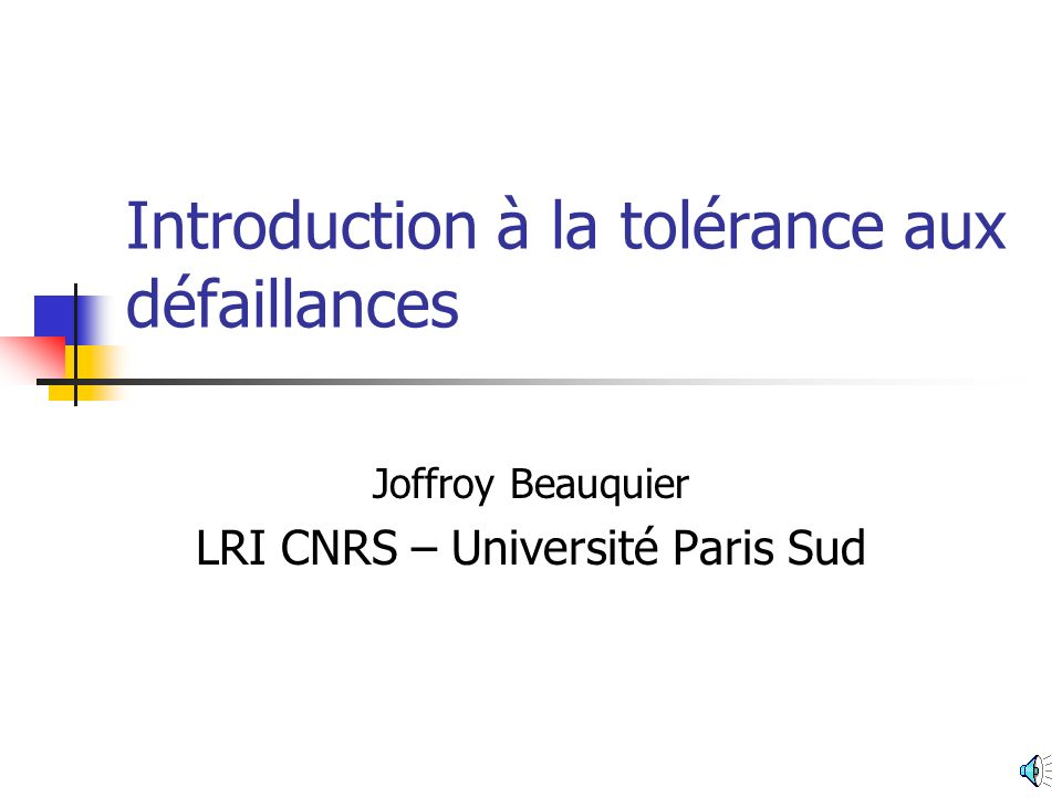 Introduction à la tolérance aux défaillances