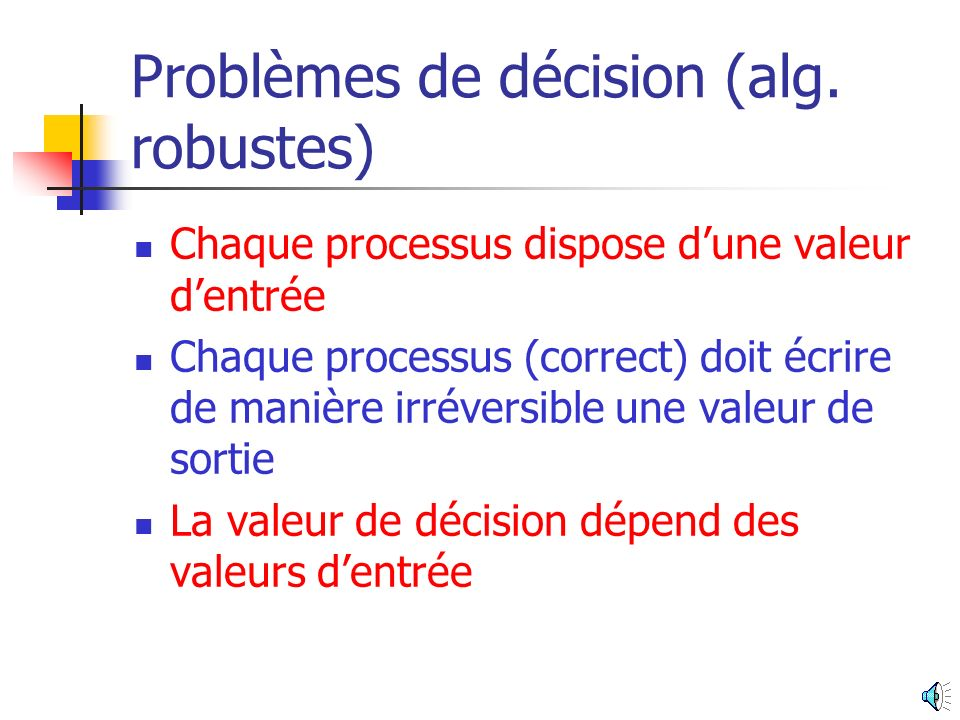 Problèmes de décision (alg. robustes)
