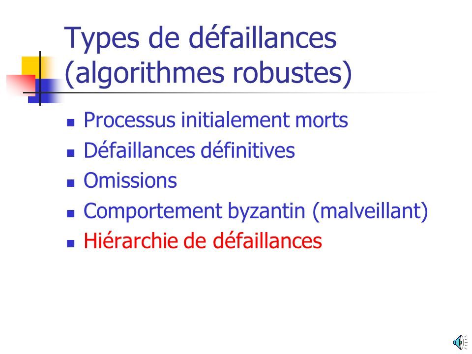 Types de défaillances (algorithmes robustes)
