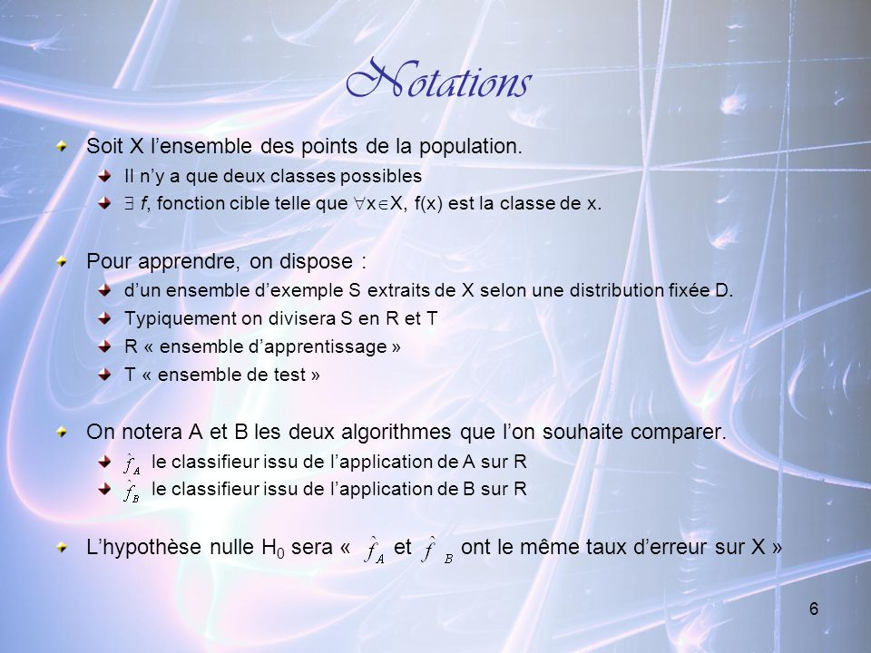 Notations Soit X l'ensemble des points de la population.