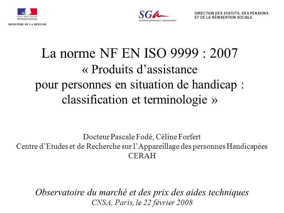 La norme NF EN ISO 9999 : 2007 « Produits d'assistance