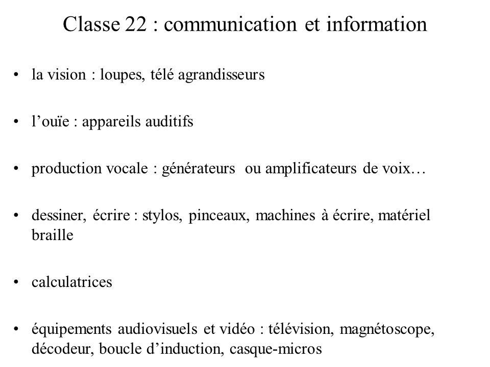 Classe 22 : communication et information