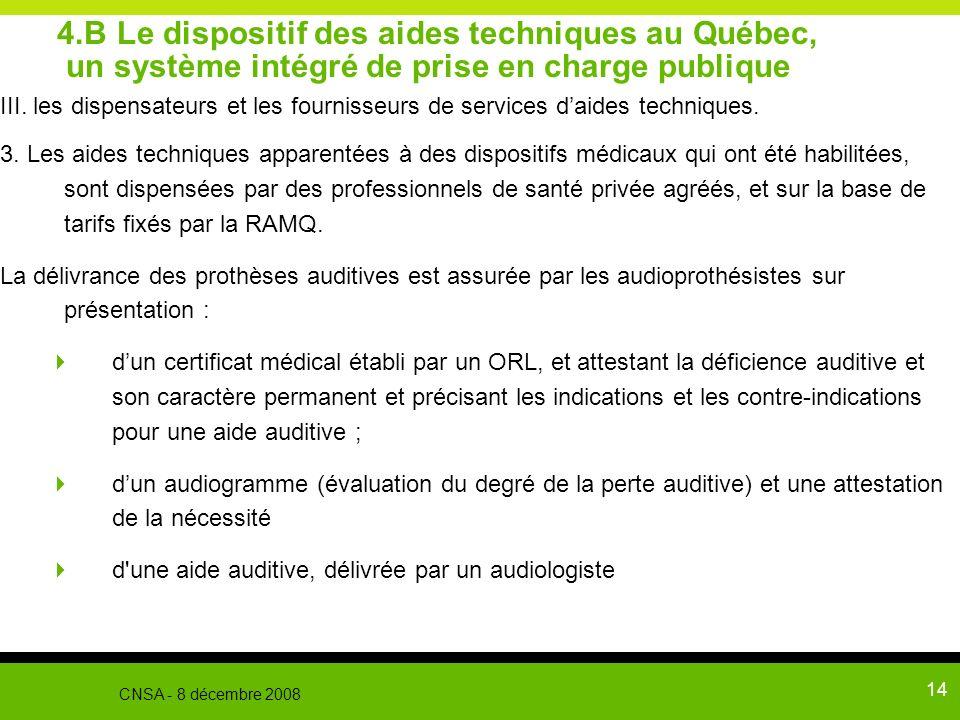 4.B Le dispositif des aides techniques au Québec, un système intégré de prise en charge publique