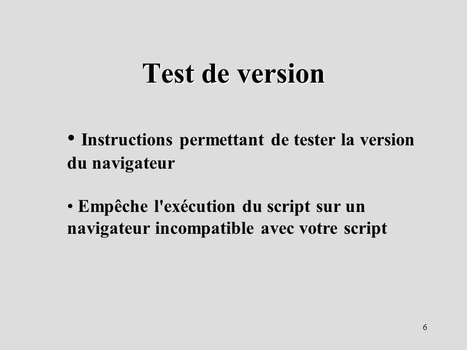 Test de versionInstructions permettant de tester la version du navigateur.