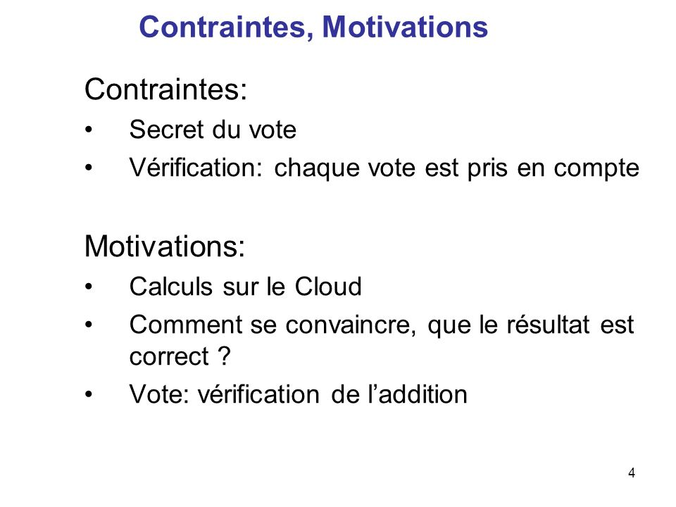 Contraintes, Motivations