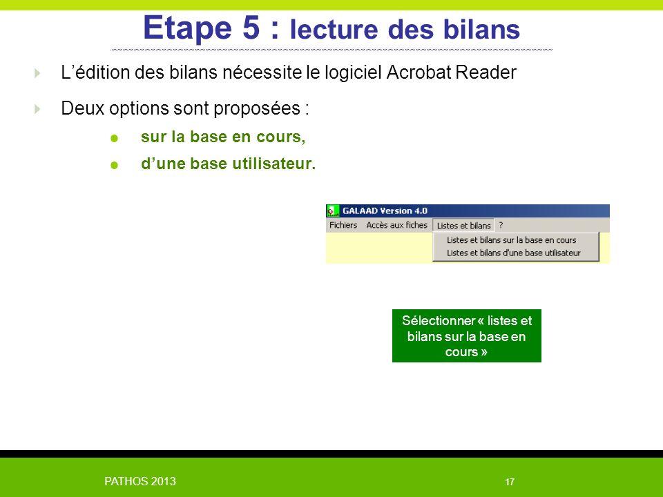 Etape 5 : lecture des bilans