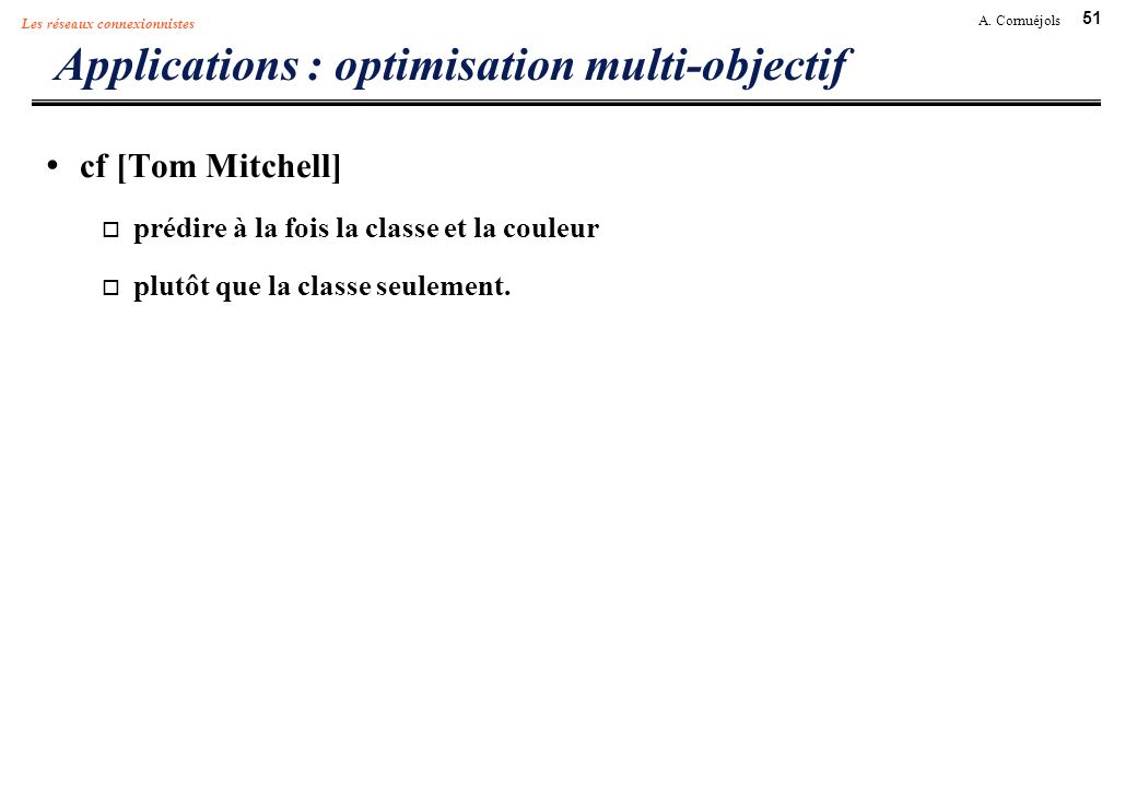 Applications : optimisation multi-objectif