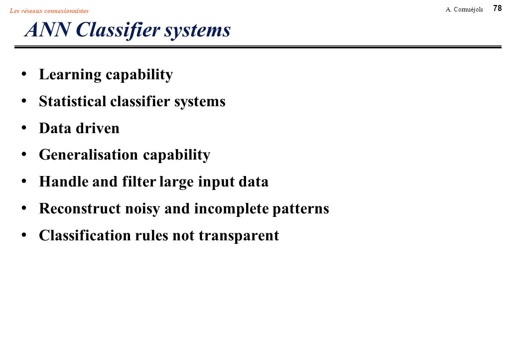 ANN Classifier systems