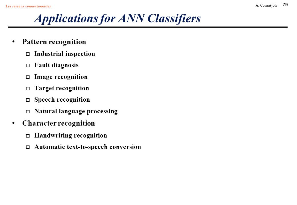 Applications for ANN Classifiers