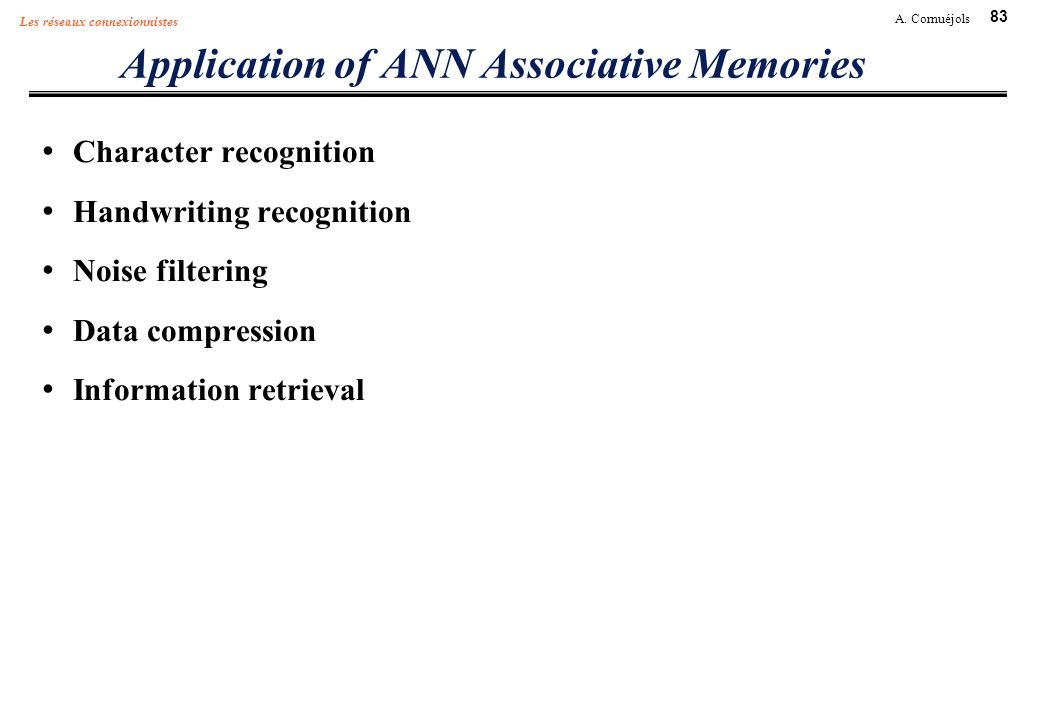 Application of ANN Associative Memories