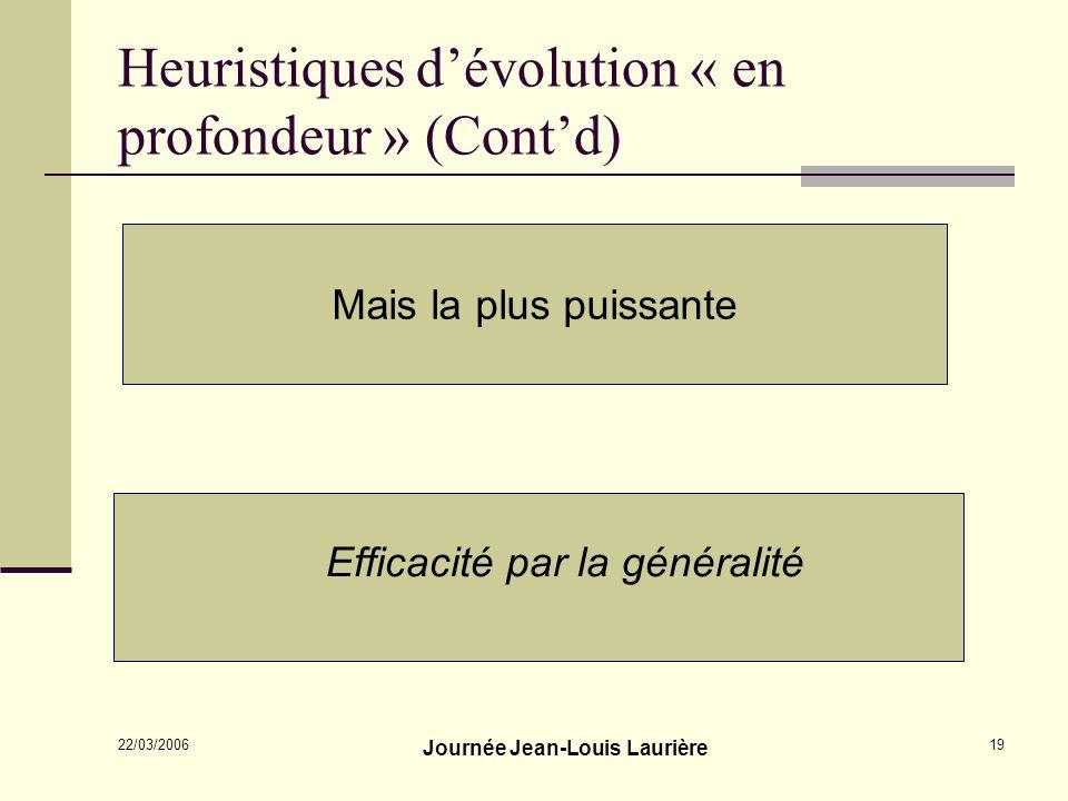 Heuristiques d'évolution « en profondeur » (Cont'd)