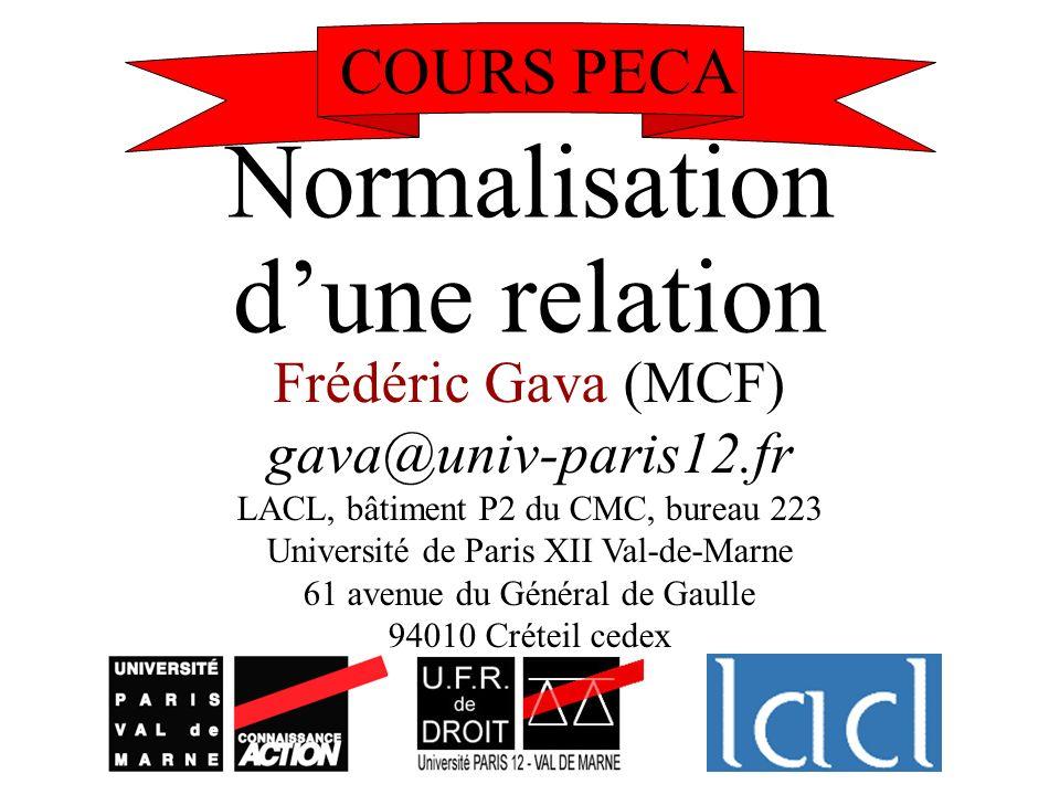 Normalisation d'une relation COURS PECA Frédéric Gava (MCF)