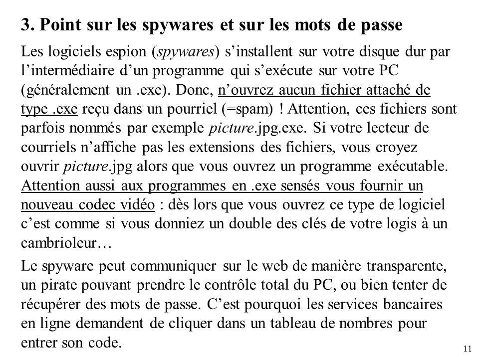 3. Point sur les spywares et sur les mots de passe