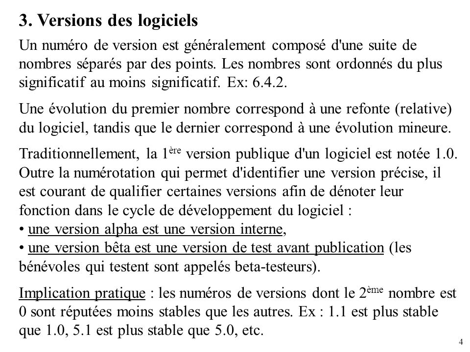 3. Versions des logiciels