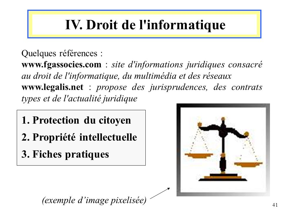 IV. Droit de l informatique