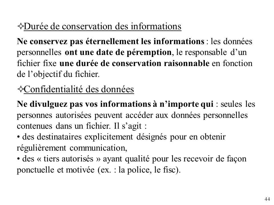 Durée de conservation des informations