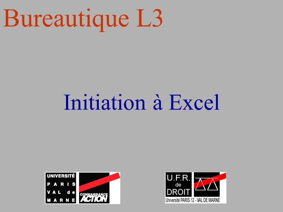 Bureautique L3 Initiation à Excel