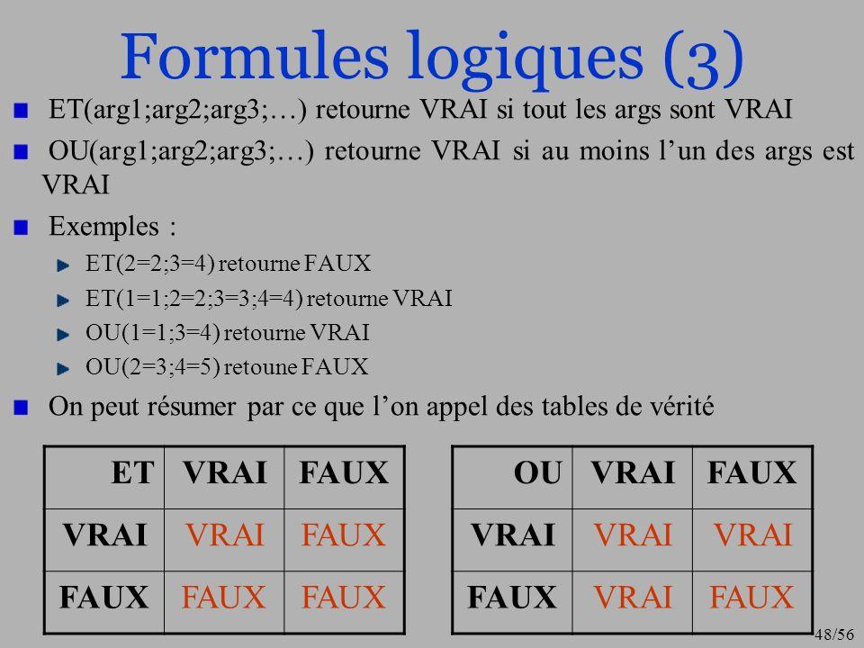 Formules logiques (3) ET VRAI FAUX OU VRAI FAUX