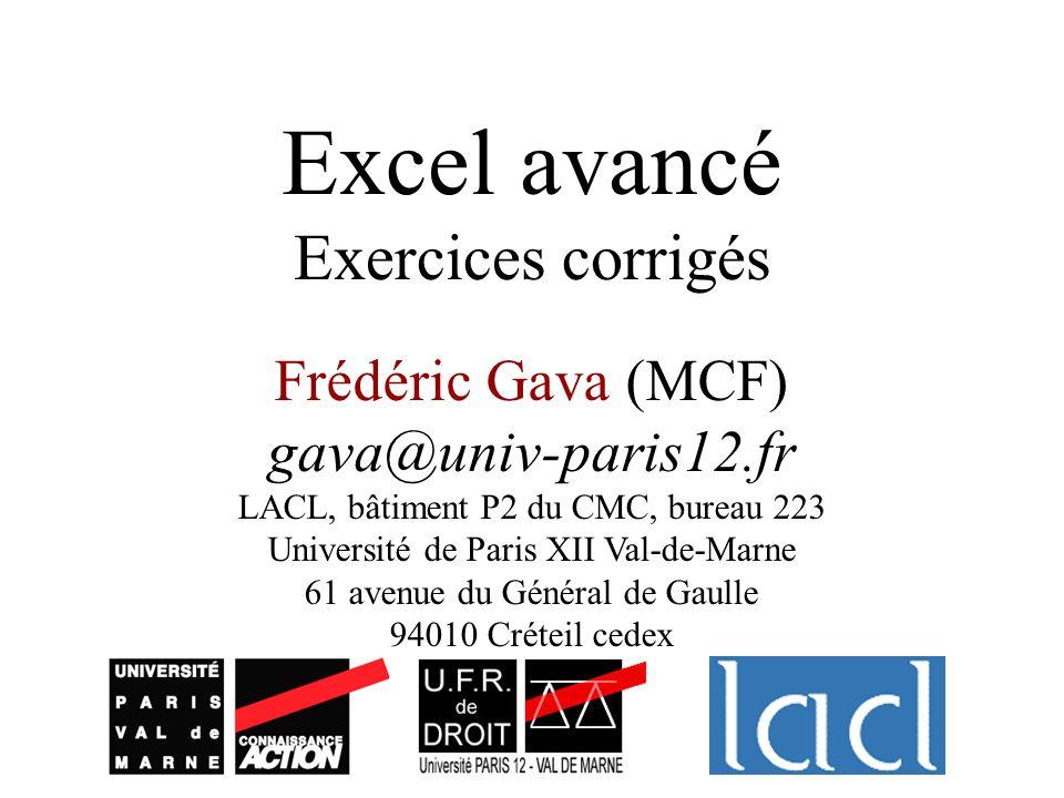 Excel avancé Exercices corrigés Frédéric Gava (MCF)