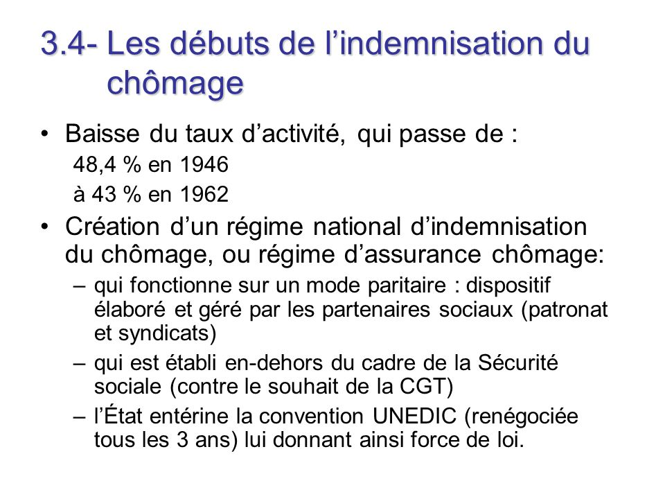 3.4- Les débuts de l'indemnisation du chômage