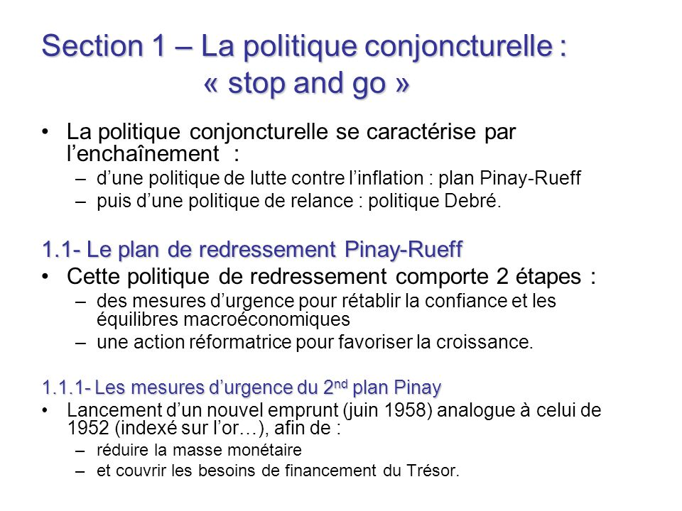 Section 1 – La politique conjoncturelle : « stop and go »