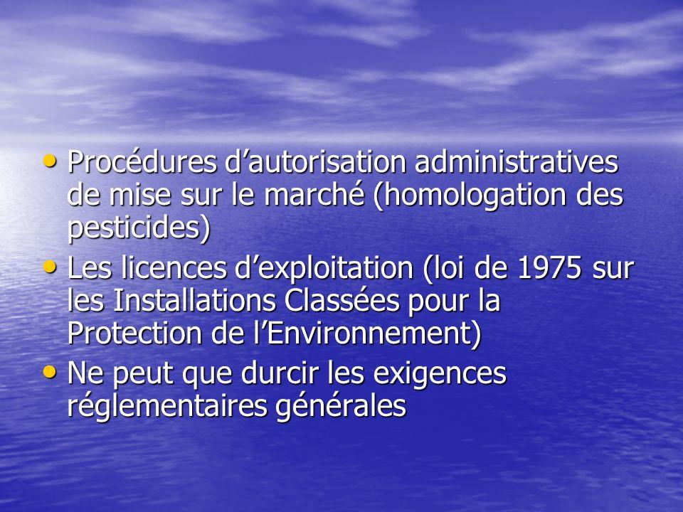 Procédures d'autorisation administratives de mise sur le marché (homologation des pesticides)