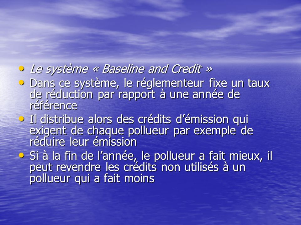 Le système « Baseline and Credit »