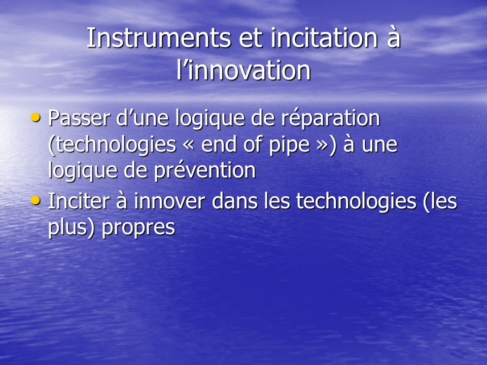 Instruments et incitation à l'innovation