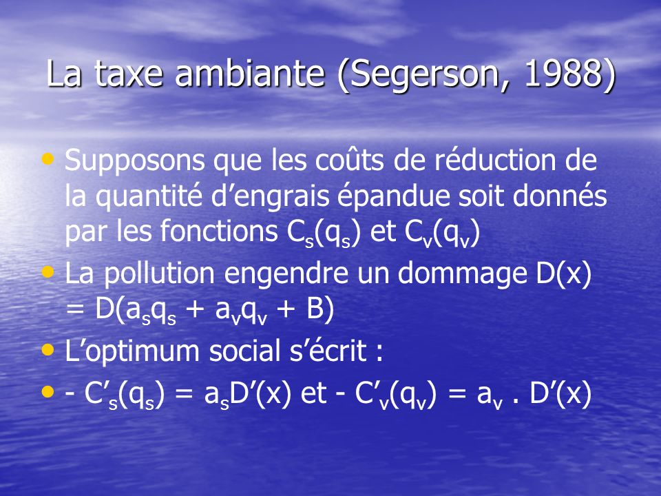 La taxe ambiante (Segerson, 1988)