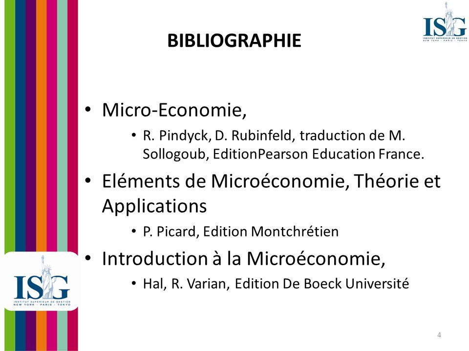 Eléments de Microéconomie, Théorie et Applications