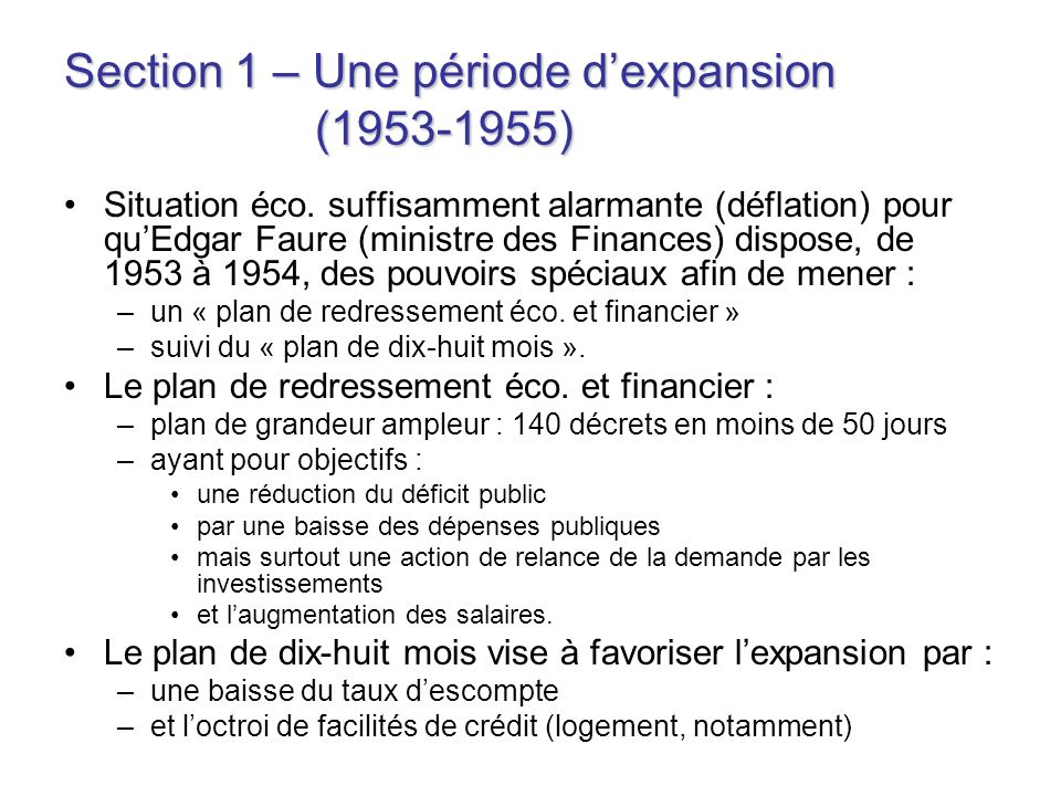 Section 1 – Une période d'expansion (1953-1955)