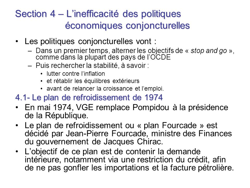 Section 4 – L'inefficacité des politiques économiques conjoncturelles