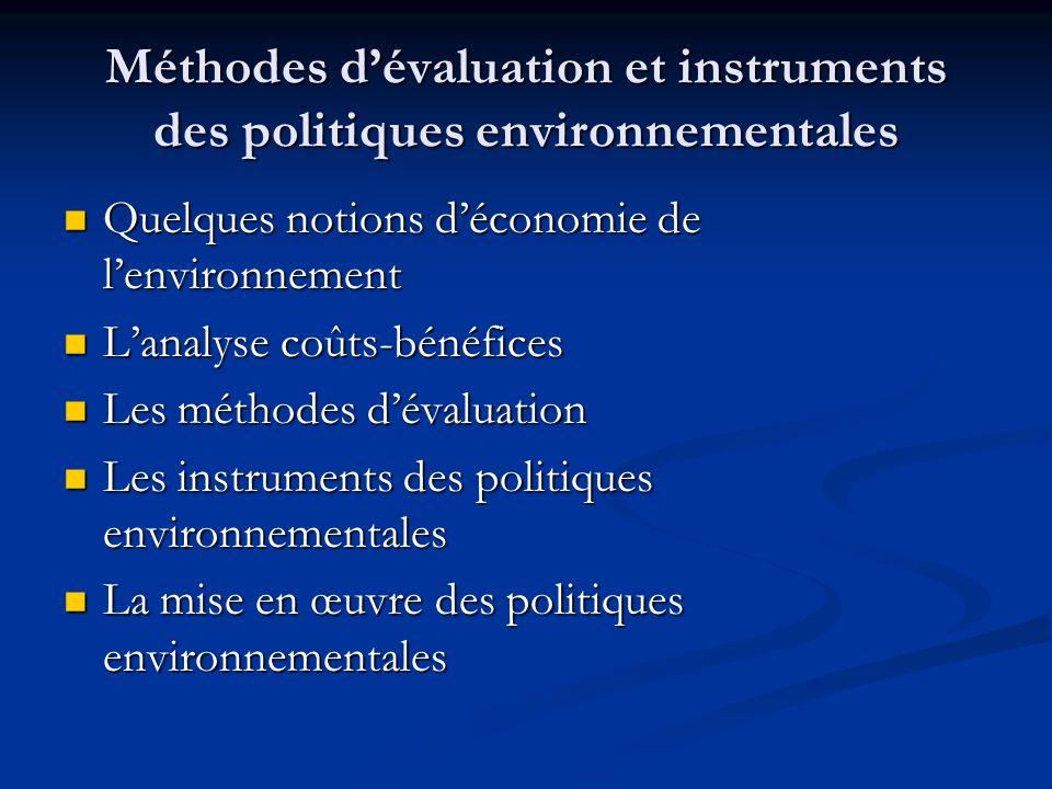 Méthodes d'évaluation et instruments des politiques environnementales