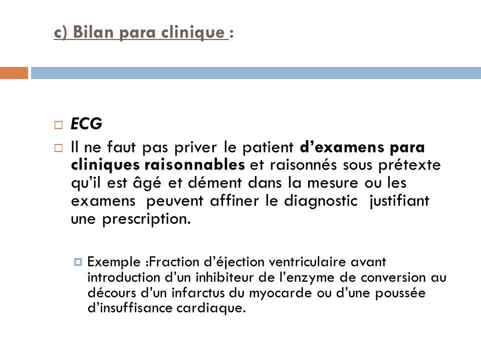 c) Bilan para clinique :