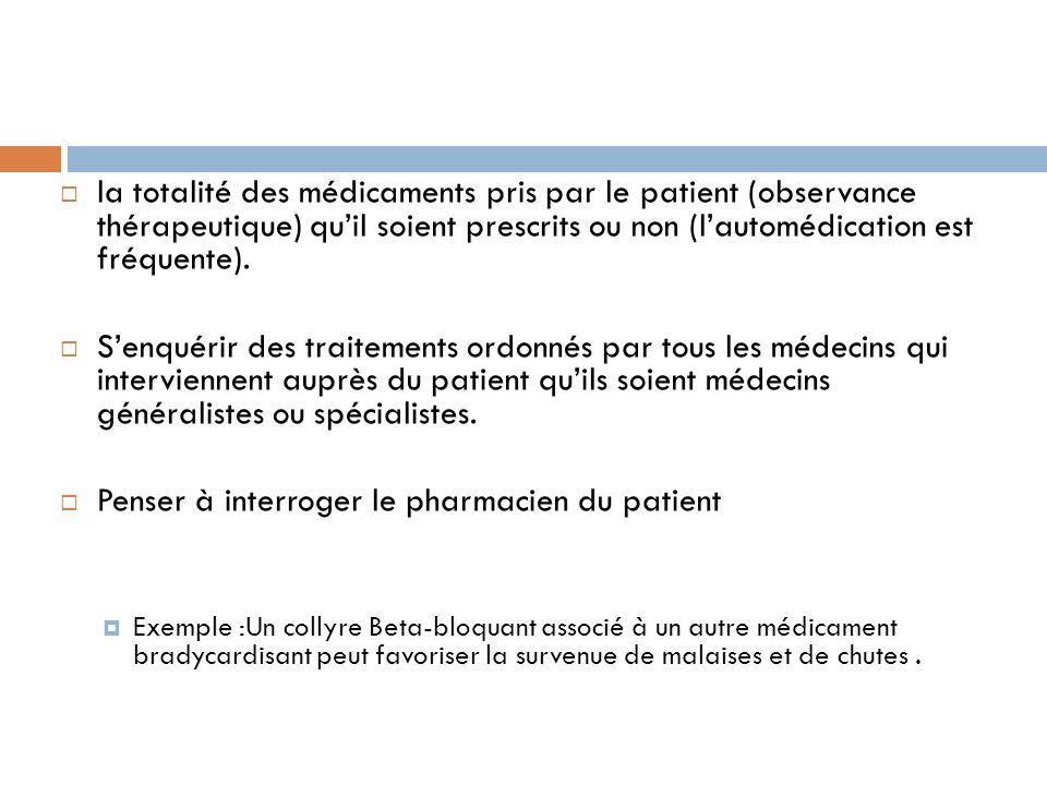 Penser à interroger le pharmacien du patient