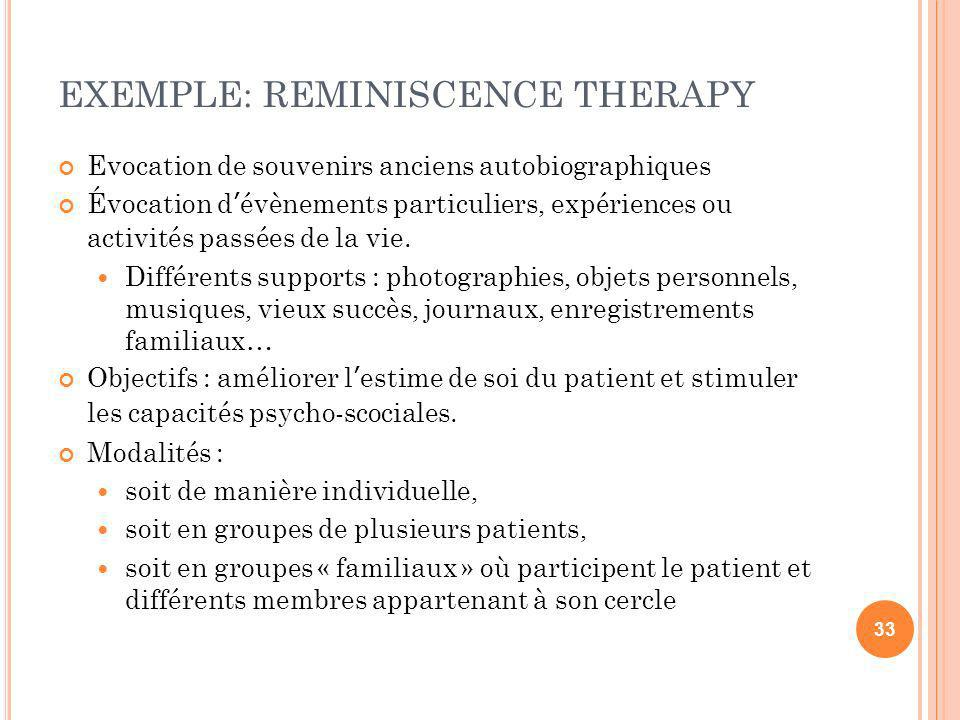 EXEMPLE: REMINISCENCE THERAPY