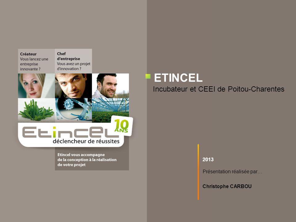 ETINCEL Incubateur et CEEI de Poitou-Charentes 2013