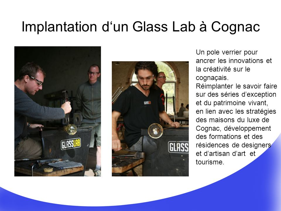 Implantation d'un Glass Lab à Cognac