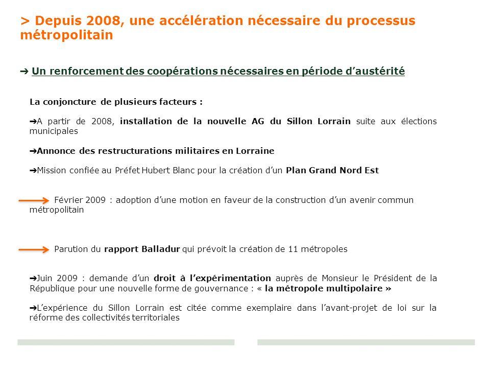 > Depuis 2008, une accélération nécessaire du processus métropolitain