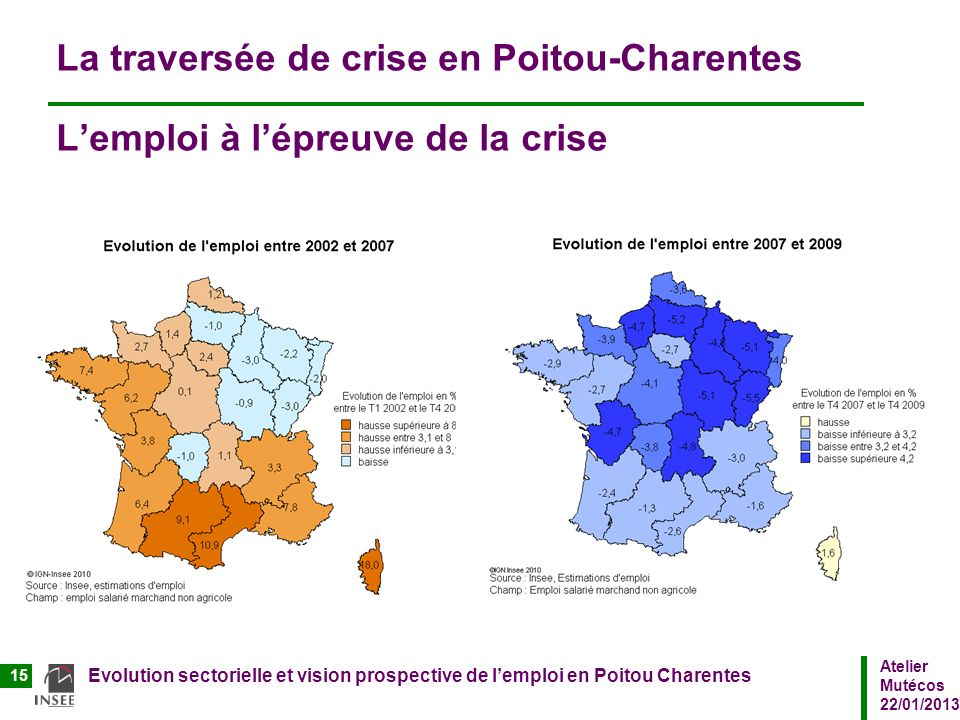 La traversée de crise en Poitou-Charentes L'emploi à l'épreuve de la crise